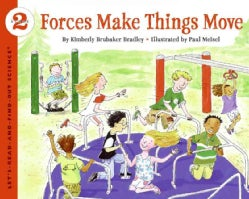 Forces Make Things Move (Paperback)