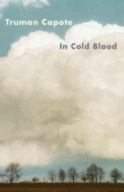 In Cold Blood: A True Account of a Multiple Murder and Its Consequences (Paperback)