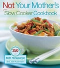 Not Your Mother's Slow Cooker Cookbook (Paperback)