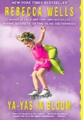 Ya-yas in Bloom: A Novel (Paperback)