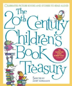 The 20th Century Children's Book Treasury: Picture Books and Stories to Read Aloud (Hardcover)