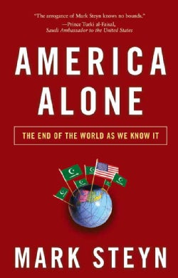America Alone: The End of the World As We Know It (Hardcover)