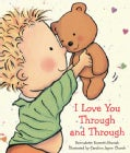 I Love You Through And Through (Board book)