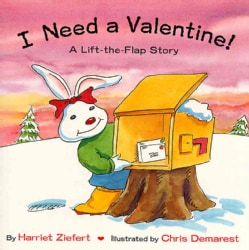 I Need a Valentine: Holiday Life-the-flap (Paperback)