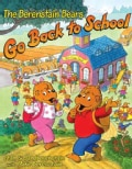 The Berenstain Bears Go Back to School (Hardcover)