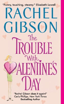 The Trouble With Valentine's Day (Paperback)