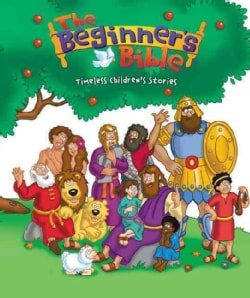 The Beginners Bible: Timeless Bible Stories (Hardcover)