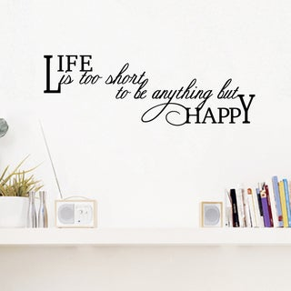 Life Is Too Short Wall Decal 30 inches wide x 10 inches tall