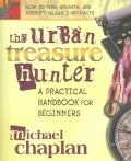 The Urban Treasure Hunter: A Practical Handbook for Beginners (Paperback)