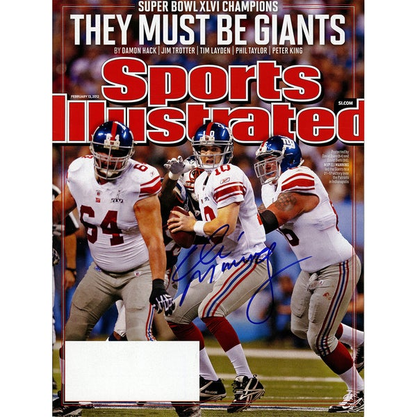 Eli Manning Signed February 13 Issue They Must Be Giants Sports Illustrated