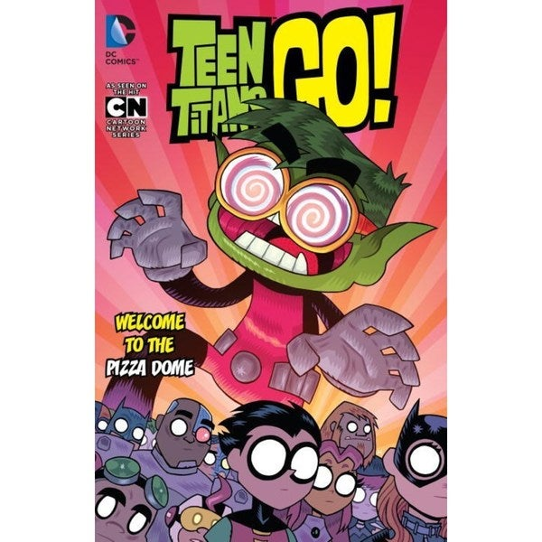 Teen Titans Go! 2: Welcome to the Pizza Dome (Paperback) 17304463