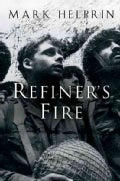 Refiner's Fire: The Life and Adventures of Marchall Pearl, A Foundling (Paperback)