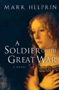 A Soldier Of The Great War (Paperback)