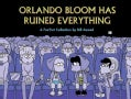 Orlando Bloom Has Ruined Everything (Paperback)