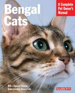 Bengal Cats: Everything About Purchase, Care, Nutrition, Health Care, and Behavior (Paperback)