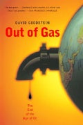Out Of Gas: The End Of The Age Of Oil (Paperback)