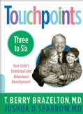 Touchpoints Three to Six: Your Child's Emotional and Behavioral Development (Paperback)