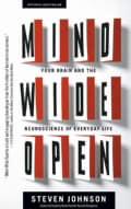 Mind Wide Open: Your Brain And The Neuroscience Of Everyday Life (Paperback)