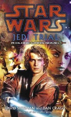 Jedi Trial: A Clone Wars Novel (Paperback)