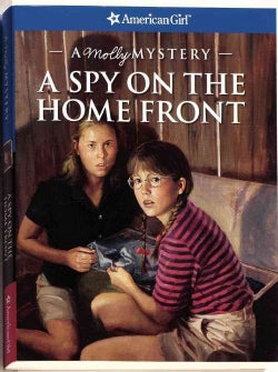 A Spy On The Home Front: A Molly Mystery (Paperback)