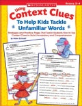 Using Context Clues To Help Kids Tackle Unfamiliar Words (Paperback)