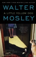 A Little Yellow Dog: An Easy Rawlins Mystery (Paperback)