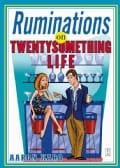 Ruminations On Twenty Something Life (Paperback)