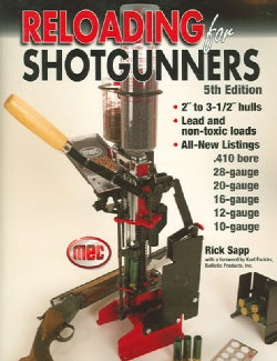 Reloading For Shotgunners: Complete How and Why of Shotshell Reloading for Hunters and Competitive Shooters (Paperback)