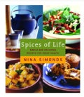 Spices Of Life: Simple And Delicious Recipes For Great Health (Hardcover)