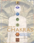 The Book of Chakras: Discover the Hidden Forces Within You (Paperback)