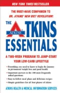 The Atkins Essentials: A Two-week Program To Jump-Start Your Low-Carb Lifestyle (Paperback)