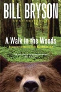 A Walk in the Woods: Rediscovering America on the Appalachian Trail (Paperback)