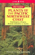 Plants Of The Pacific Northwest Coast: Washington, Oregon, British Columbia & Alaska (Paperback)