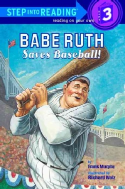 Babe Ruth Saves Baseball (Paperback)