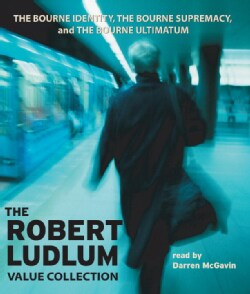 The Robert Ludlum Value Collection: The Bourne Identity/ the Bourne Supremacy/ the Bourne Ultimatum (CD-Audio)