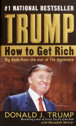 Trump: How To Get Rich (Paperback)