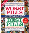 Worst Pills, Best Pills: A Consumer's Guide to Avoiding Drug-Induced Death or Illness (Paperback)