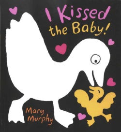 I Kissed the Baby (Board book)