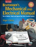 Boatowner's Mechanical And Electrical Manual: How To Maintain, Repair, And Improve Your Boat's Essential Systems (Hardcover)