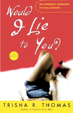Would I Lie To You? (Paperback)