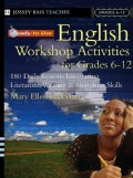 Ready-To-Use English Workshop Activities for Grades 6-12: 180 Daily Lessons Integrating Literature Writing and Gr... (Paperback)