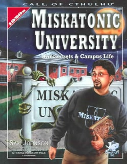 Miskatonic University: A Sourcebook For Call Of Cthulhu (Paperback)