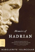 Memoirs Of Hadrian: and Reflections on the composition of memoirs of Hadrian (Paperback)