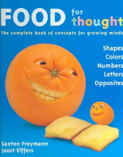 Food For Thought: The Complete book of concepts for growing minds (Hardcover)