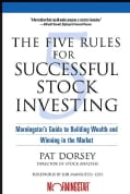 The Five Rules For Successful Stock Investing: Morningstar's Guide To Building Wealth And Winning in the Market (Paperback)