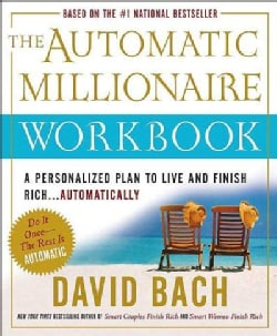 The Automatic Millionaire: A Personalized Plan To Live And Finish Rich (Paperback)