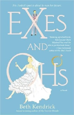 Exes And Ohs (Paperback)