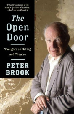 The Open Door: Thoughts on Acting and Theatre (Paperback)