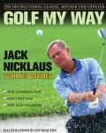 Golf My Way: The Instructional Classic (Paperback)