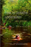 How To Breathe Underwater (Paperback)